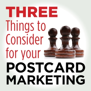 3ThingsConsiderPostcardMarketing